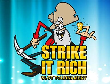 Strike it rich slot tournament