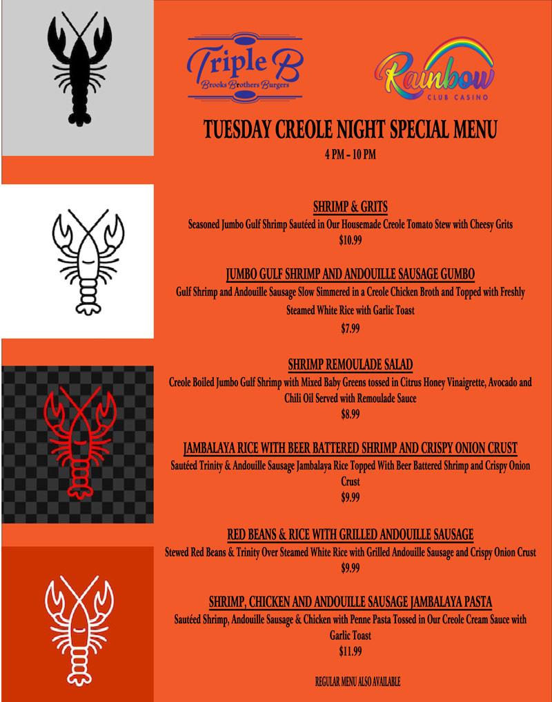 TUESDAY CREOLE NIGHT SPECIAL MENU for Rainbow Club Casino's Triple B