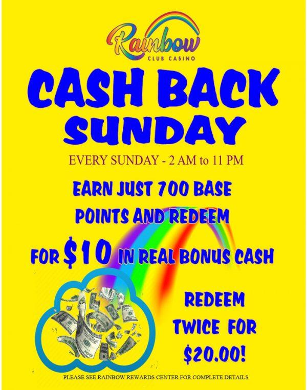 Cash Back Sunday at Rainbow Club Casino