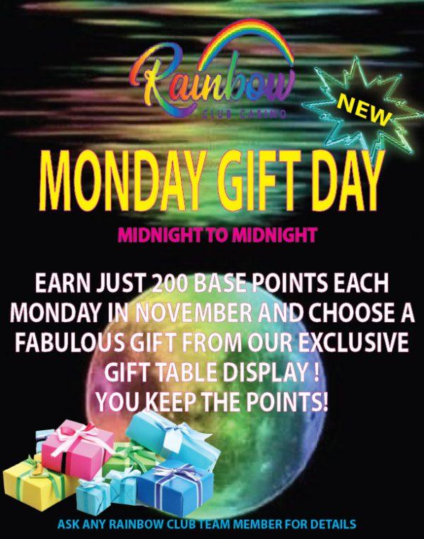 Monday Gift Day at Rainbow Club Casino